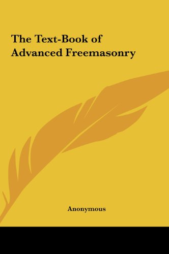 9781161351729: The Text-Book of Advanced Freemasonry
