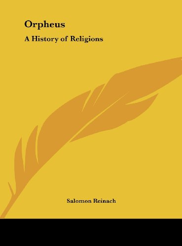 9781161353839: Orpheus: A History of Religions