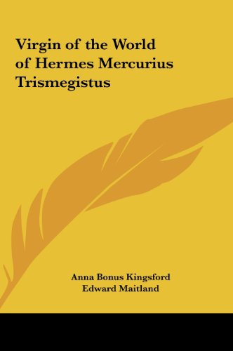 9781161354201: Virgin of the World of Hermes Mercurius Trismegistus