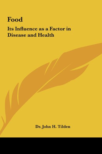 9781161354560: Food: Its Influence as a Factor in Disease and Health