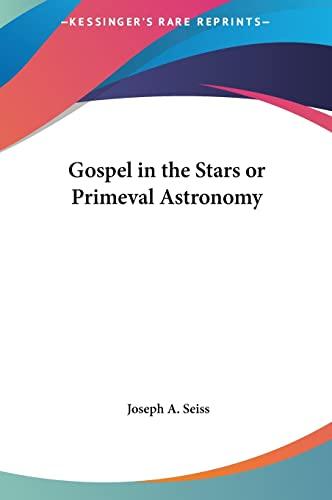 9781161354669: Gospel in the Stars or Primeval Astronomy