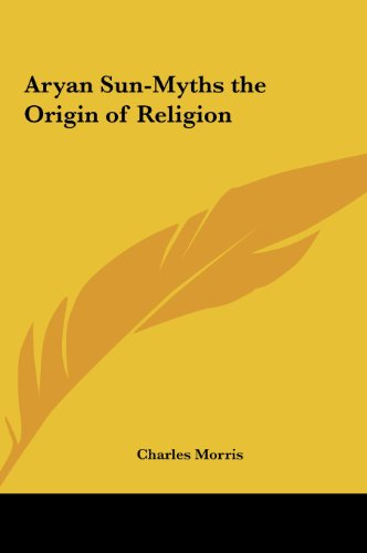 9781161354782: Aryan Sun-Myths the Origin of Religion