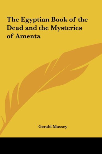 9781161354799: The Egyptian Book of the Dead and the Mysteries of Amenta