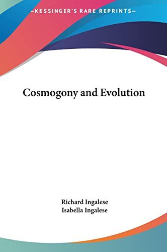 9781161355147: Cosmogony and Evolution