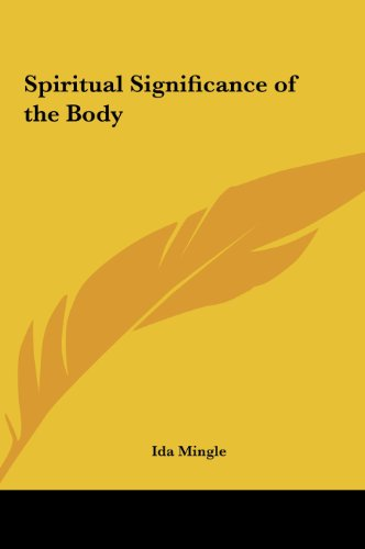 9781161355482: Spiritual Significance of the Body