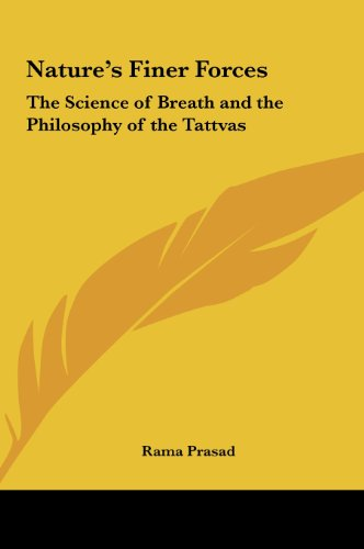 9781161355635: Nature's Finer Forces: The Science of Breath and the Philosophy of the Tattvas