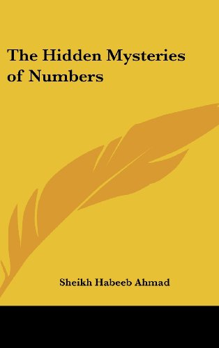 The Hidden Mysteries of Numbers (116135591X) by Ahmad, Sheikh Habeeb