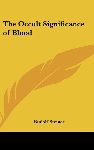 9781161355994: The Occult Significance of Blood