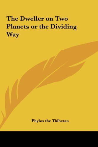 9781161356144: The Dweller on Two Planets or the Dividing Way