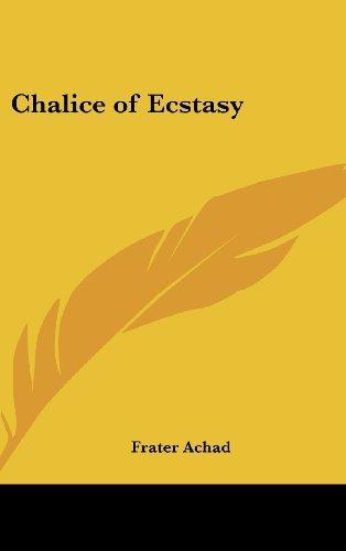 9781161357882: Chalice of Ecstasy