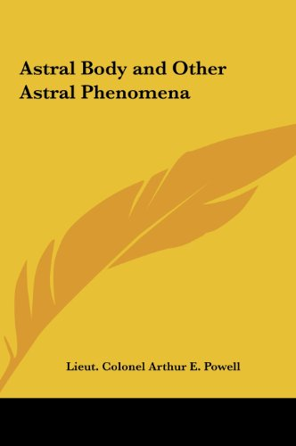 9781161357998: Astral Body and Other Astral Phenomena