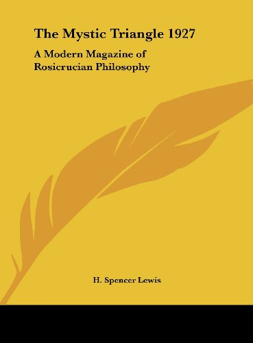 9781161359510: The Mystic Triangle 1927: A Modern Magazine of Rosicrucian Philosophy