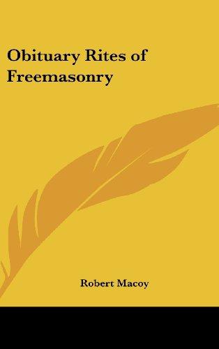 9781161359749: Obituary Rites of Freemasonry