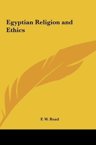 9781161361933: Egyptian Religion and Ethics