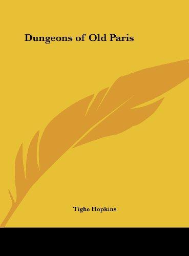 9781161363272: Dungeons of Old Paris