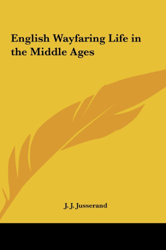 9781161363807: English Wayfaring Life in the Middle Ages