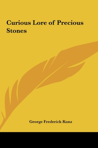 9781161364767: Curious Lore of Precious Stones