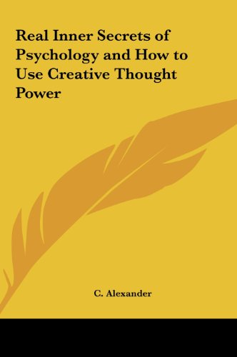 9781161365023: Real Inner Secrets of Psychology and How to Use Creative Thought Power