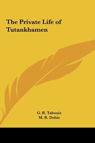 9781161365672: The Private Life of Tutankhamen
