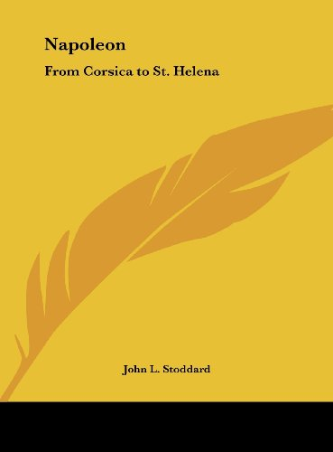 9781161365924: Napoleon: From Corsica to St. Helena