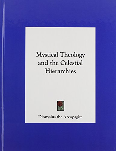 9781161367836: Mystical Theology and the Celestial Hierarchies