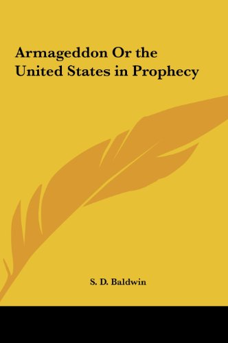 9781161368178: Armageddon or the United States in Prophecy