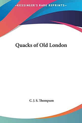 9781161368567: Quacks of Old London