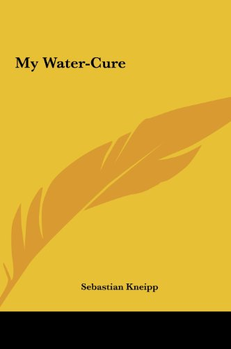 9781161368925: My Water-Cure