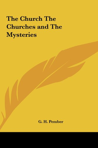 9781161372694: The Church The Churches and The Mysteries