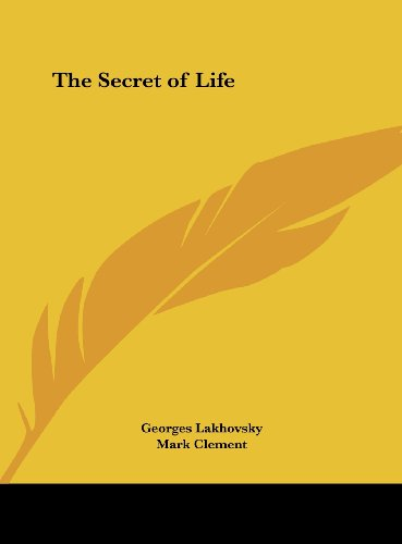 9781161373103: The Secret of Life