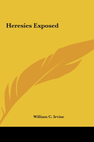 9781161373707: Heresies Exposed