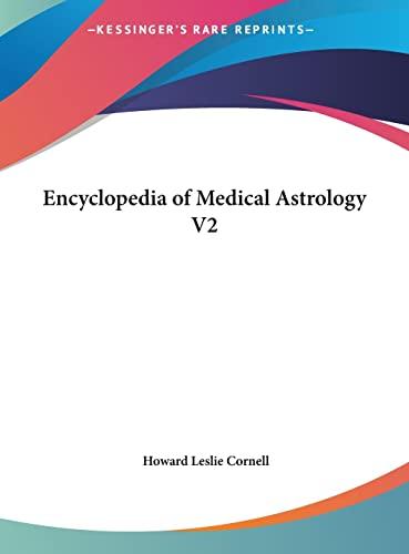 9781161374179: Encyclopedia of Medical Astrology V2