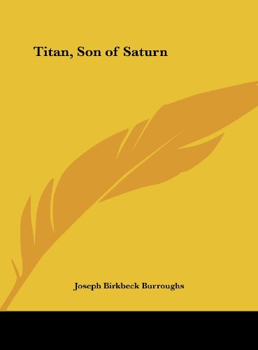 9781161374353: Titan, Son of Saturn
