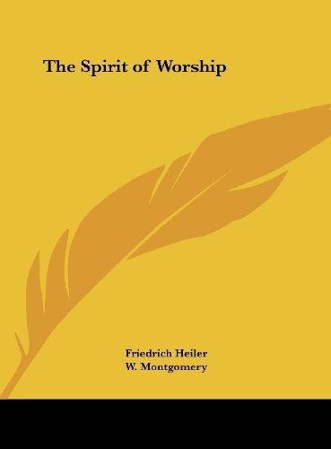 9781161376128: The Spirit of Worship