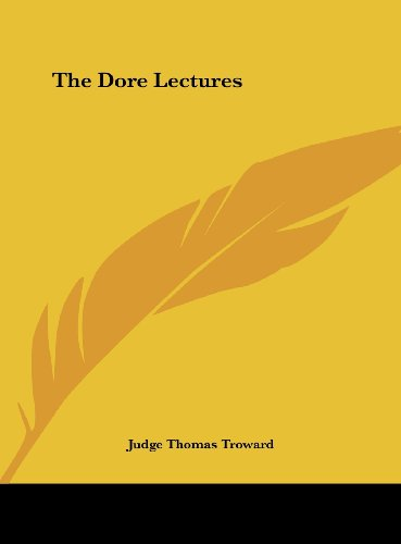 9781161377279: The Dore Lectures