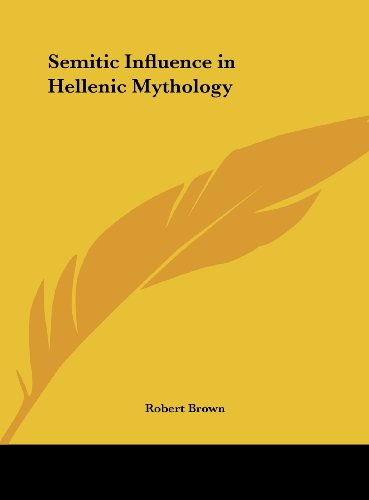 9781161377941: Semitic Influence in Hellenic Mythology