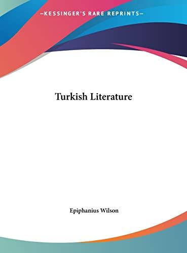 9781161379464: Turkish Literature