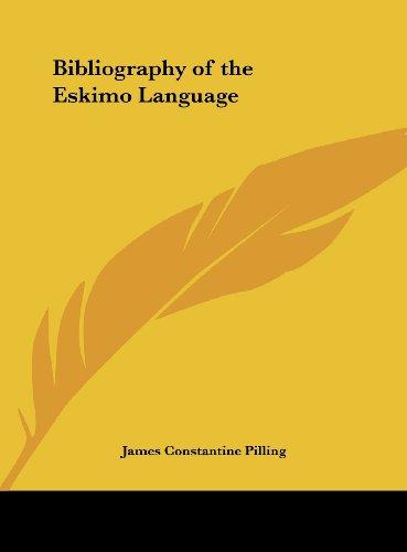 9781161380637: Bibliography of the Eskimo Language