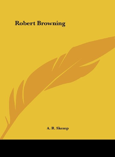 9781161383669: Robert Browning