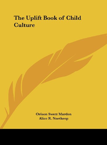 9781161384086: The Uplift Book of Child Culture