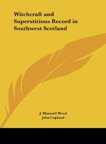 9781161385045: Witchcraft and Superstitious Record in Southwest Scotland