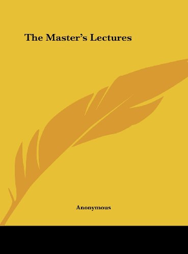 9781161387193: The Master's Lectures