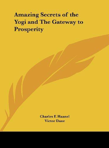 9781161388374: Amazing Secrets of the Yogi and the Gateway to Prosperity