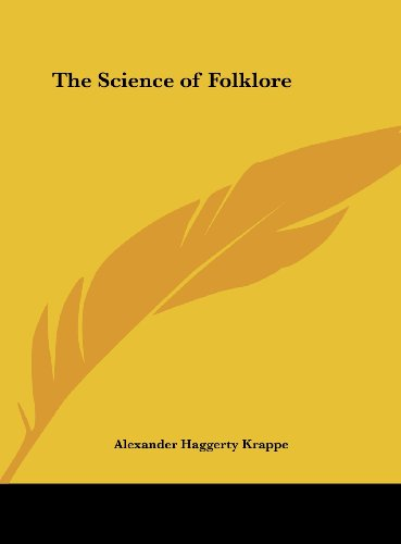 9781161388466: The Science of Folklore