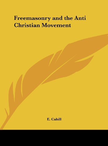 9781161388527: Freemasonry and the Anti Christian Movement