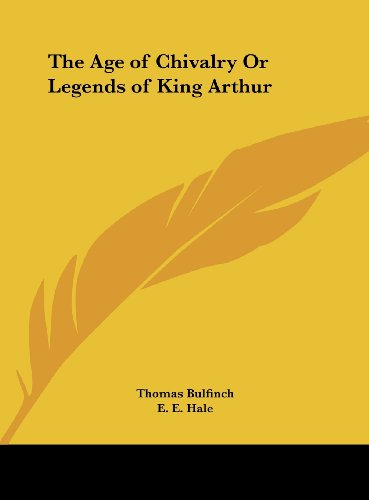 an introduction to the chivalry in the legend of king arthur