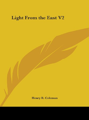 9781161389722: Light from the East V2