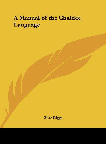 9781161391435: A Manual of the Chaldee Language
