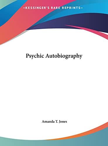 9781161392609: Psychic Autobiography