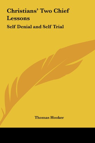 9781161392906: Christians' Two Chief Lessons: Self Denial and Self Trial
